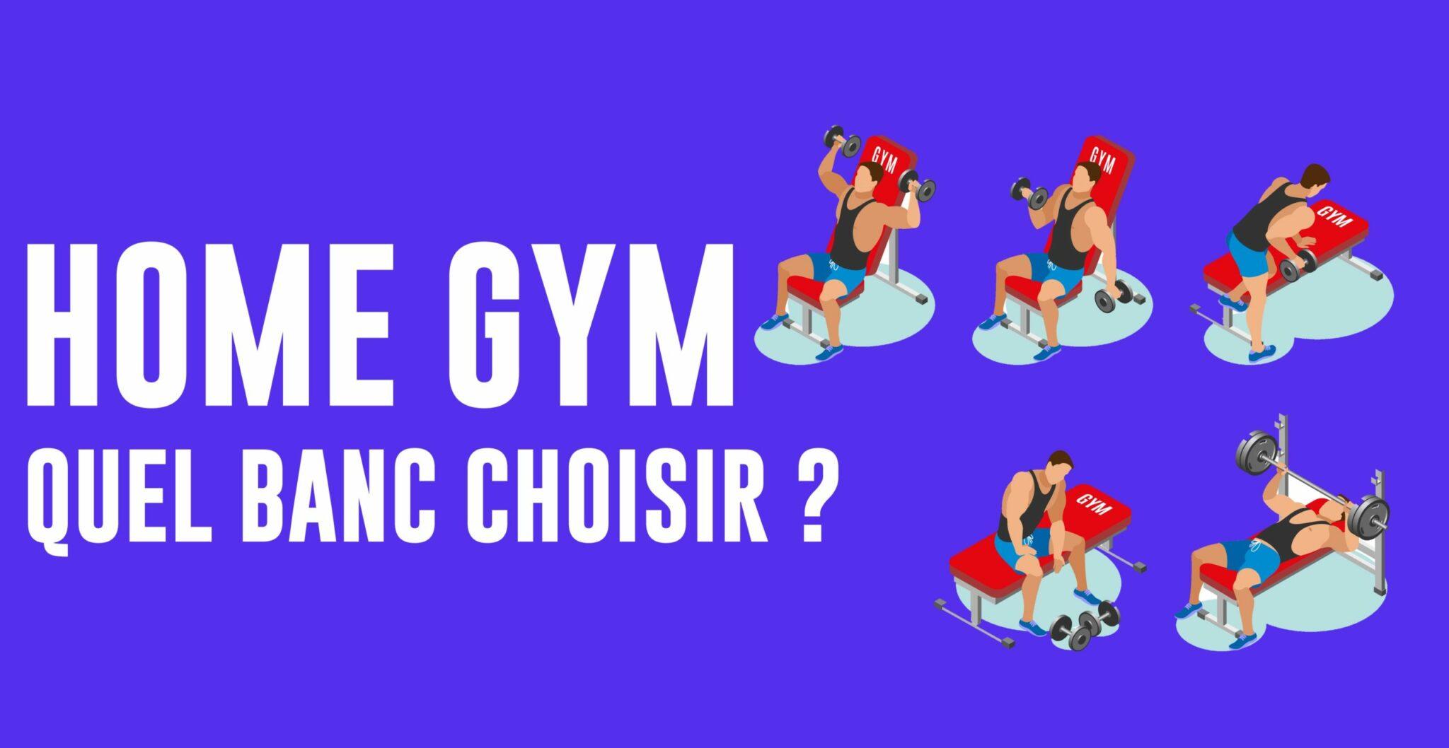 Comment choisir son banc de musculation en home gym