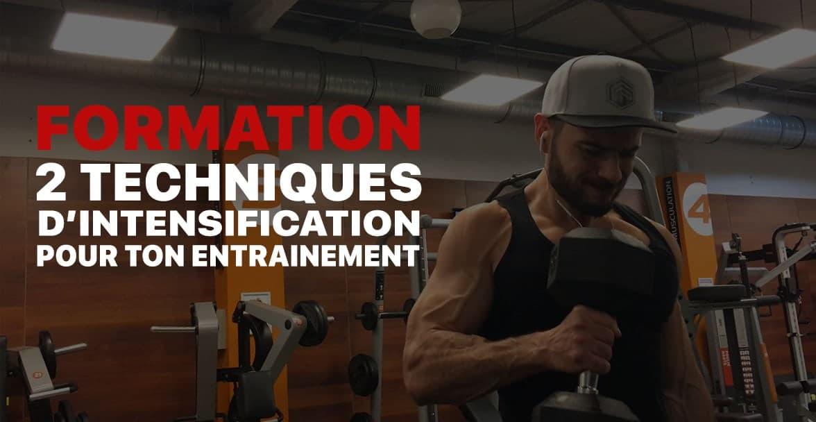 🔒 Formation : Les 2 bonnes techniques d'intensification en Musculation