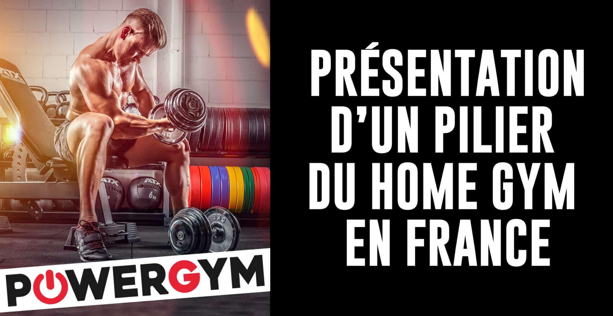 Powergym.fr, le spécialiste français du Home-gym.