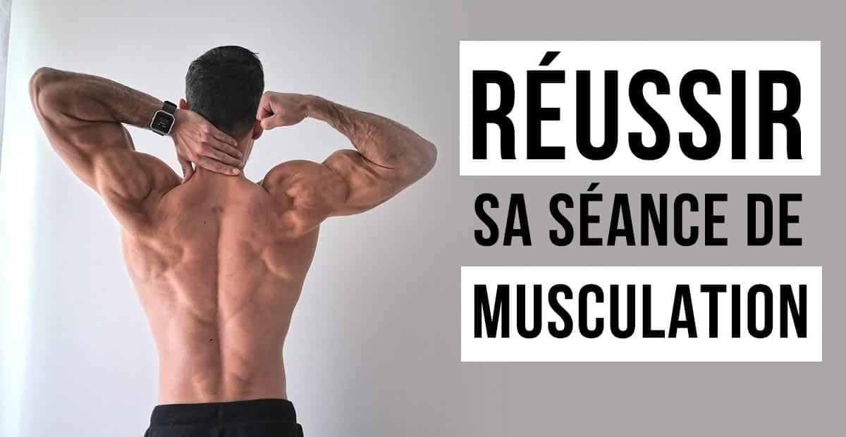 entrainement muscu réussi