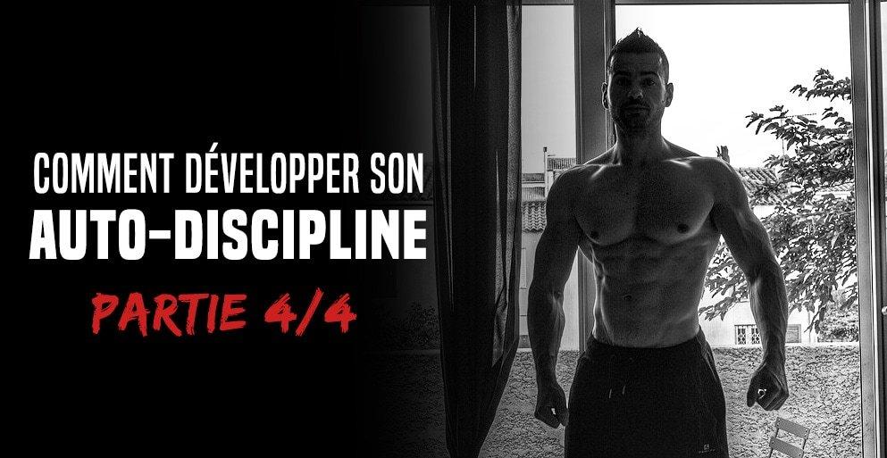 ? Comment développer son auto-discipline – Formation partie 4/4
