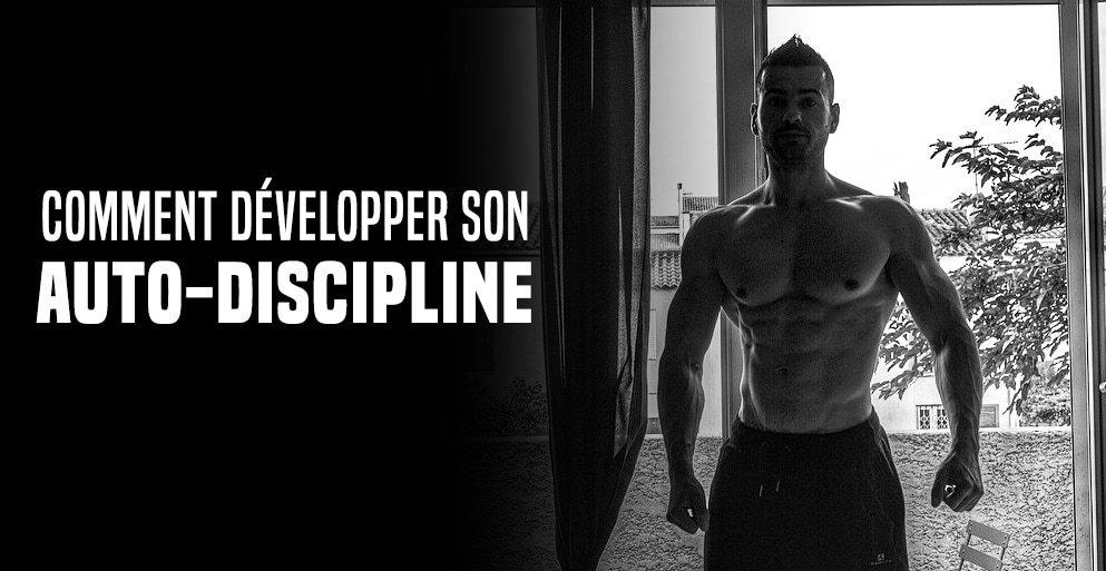 ? Comment développer son auto-discipline – Formation partie 1/4