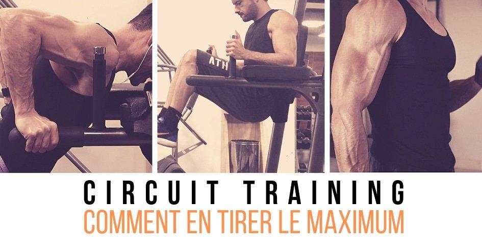 CIRCUIT TRAINING, corriger tous ses points faibles musculaires avec une séance d'entraînement.
