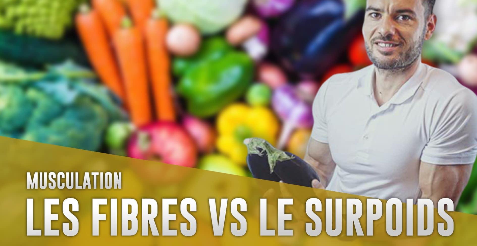 Comment les fibres peuvent vous aider ou vous faire stagner dans la perte de poids
