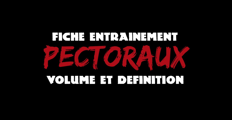 🔒Programme volume et définition : pectoraux