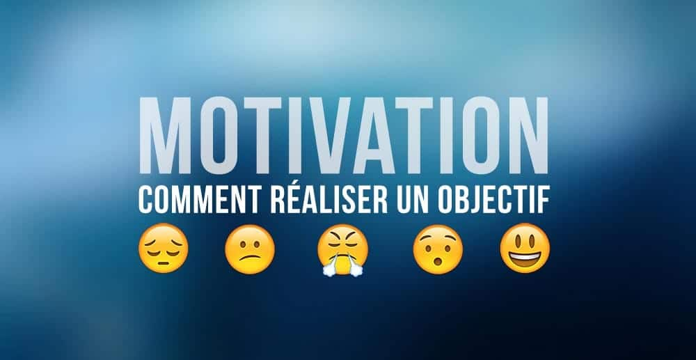 ? Technique de motivation pour réaliser un objectif
