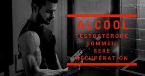 🔒 Les effets de l'alcool en musculation ( testostérone, sexe, sommeil, récupération ) – Formation