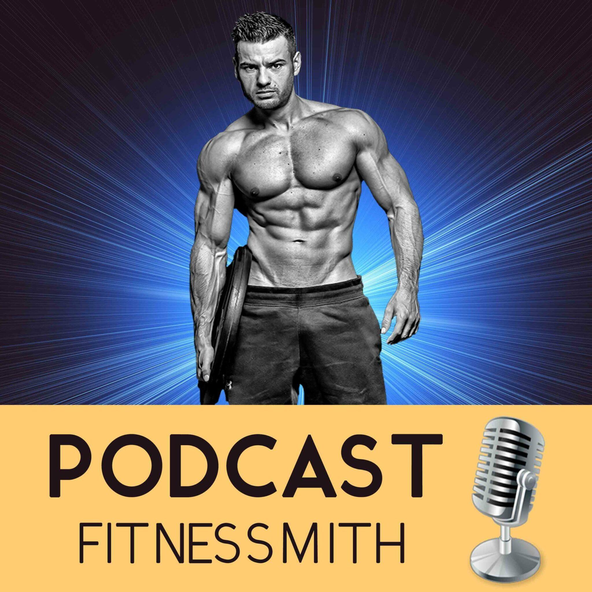 Muscle & cerveau : Le podcast de Fitnessmith