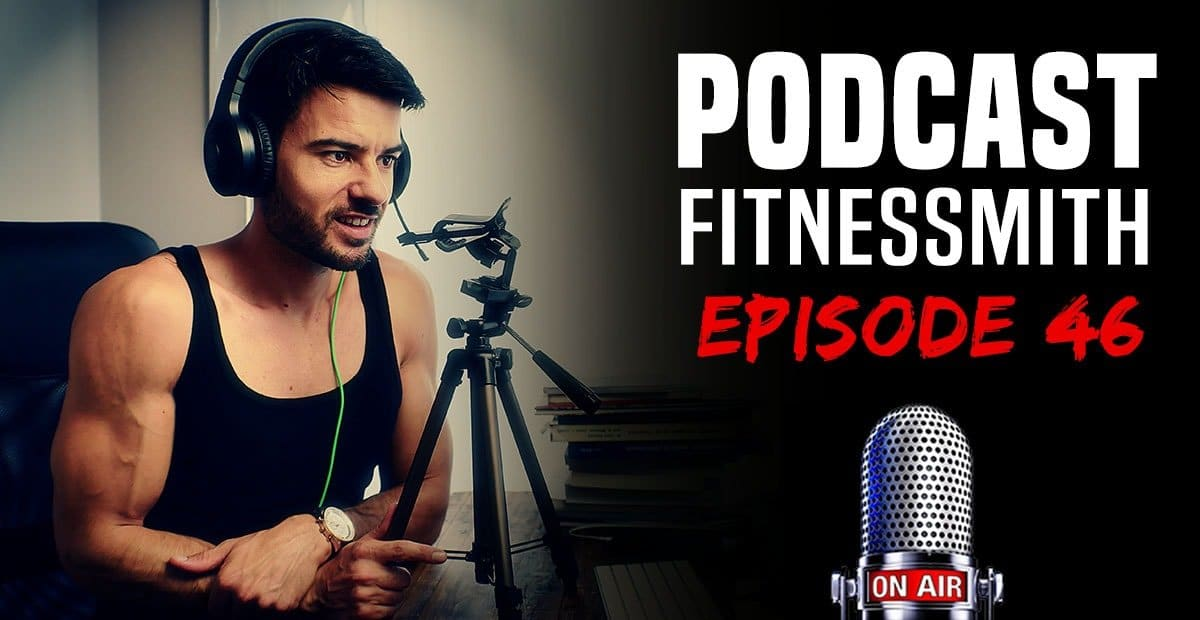 podcast fitnessmith musculation