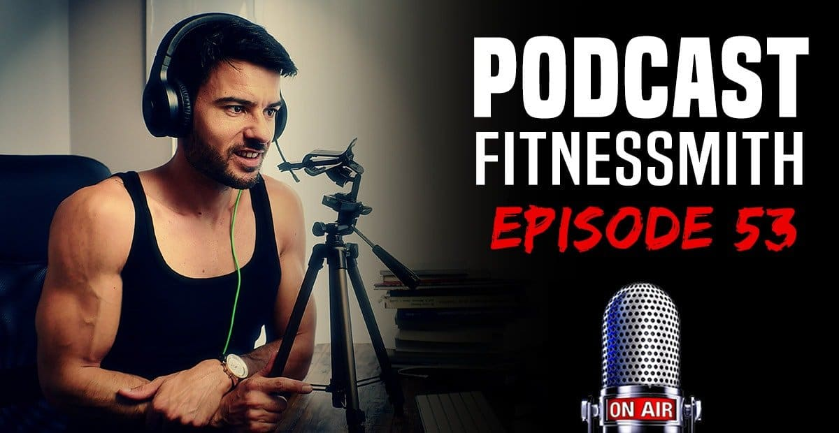 podcast musculation fitnessmith