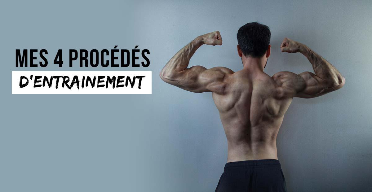 ?Mes 4 procédés d'entrainement en musculation