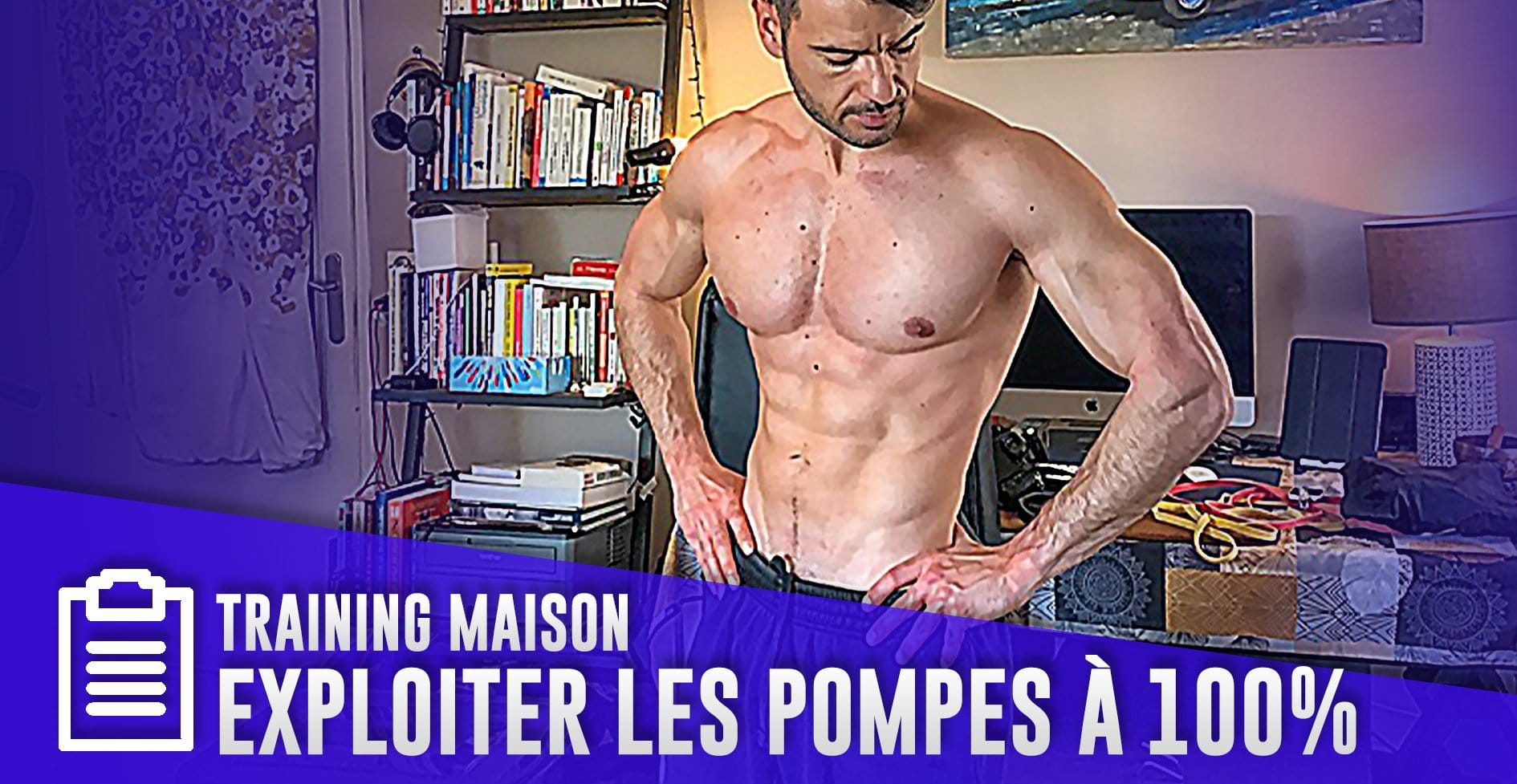 4 programmes de pompes pour se muscler + 16 astuces pour créer son équipement de musculation