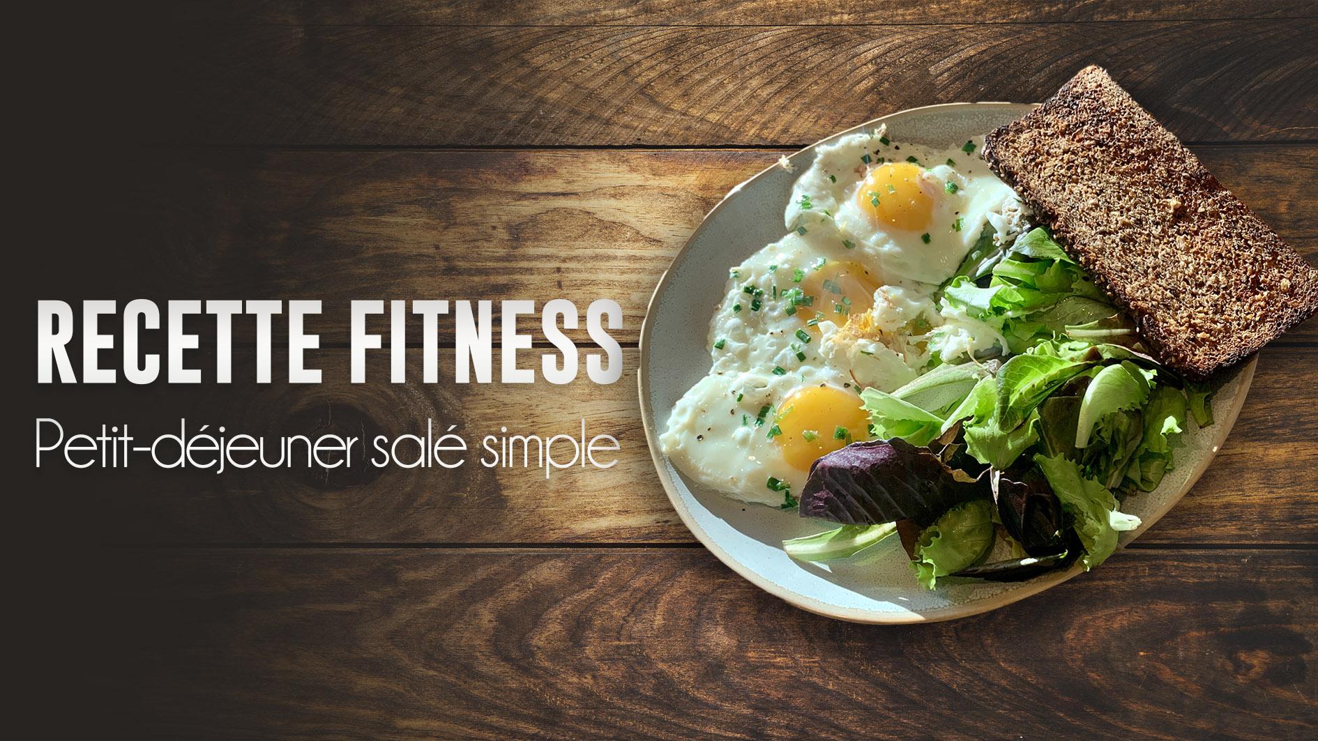 Recette fitness : petit déjeuner simple et rapide
