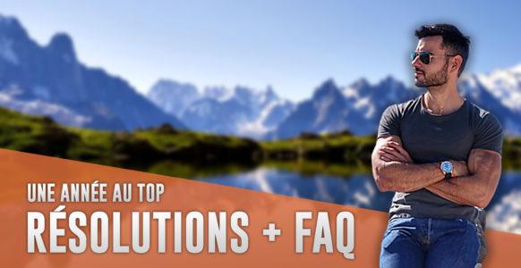 Résolutions pour la nouvelle années + FAQ spéciale Fêtes