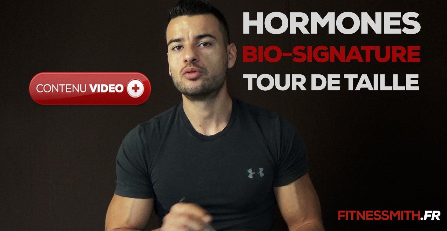 ? Signature biologique et hormonale et tour de taille